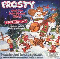 Frosty & The Fun Street Gang - Various Artists