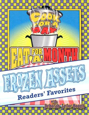 Frozen Assets Readers' Favorites: Cook for a Day: Eat for a Month - Taylor-Hough, Deborah