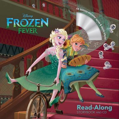 Frozen Fever Read-Along Storybook and CD - Rusu, Meredith, and Disney Storybook Art Team (Illustrator)