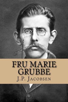 Fru Marie Grubbe: Interieurer Fra Det Syttende Aarhundrede - Jacobsen, J P