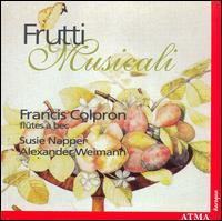 Frutti Musicali - Alexander Weimann (organ); Alexander Weimann (harpsichord); Francis Colpron (alto recorder); Francis Colpron (recorder);...