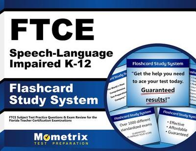 Ftce Speech-Language Impaired K-12 Flashcard Study System: Ftce Test Practice Questions & Exam Revie - Ftce Exam Secrets Test Prep Team