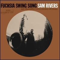 Fuchsia Swing Song [LP] - Sam Rivers
