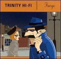 Fuego - Trinity Hi-Fi
