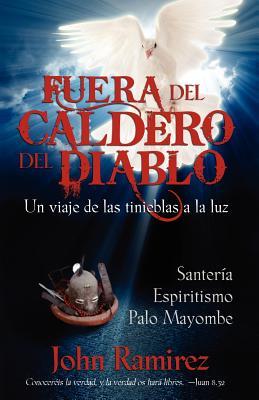 Fuera del Caldero del Diablo - Ramirez, John