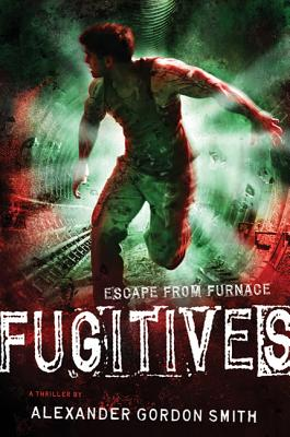 Fugitives - Smith, Alexander Gordon