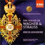 Full Dimensional Sound: Wagner/Strauss/Leinsdorf