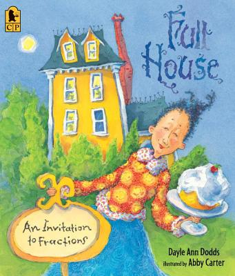 Full House: An Invitation to Fractions - Dodds, Dayle Ann
