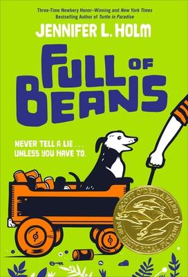 Full of Beans - Holm, Jennifer L