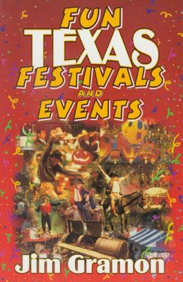 Fun Texas Festivals and Events - Gramon, Jim