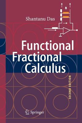 Functional Fractional Calculus - Das, Shantanu