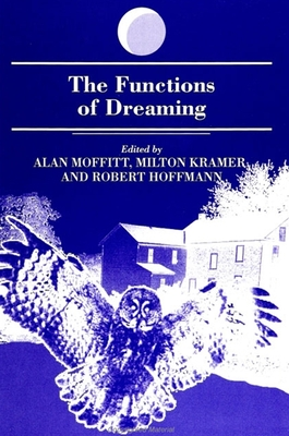 Functions of Dreaming - Moffitt, Alan (Editor)