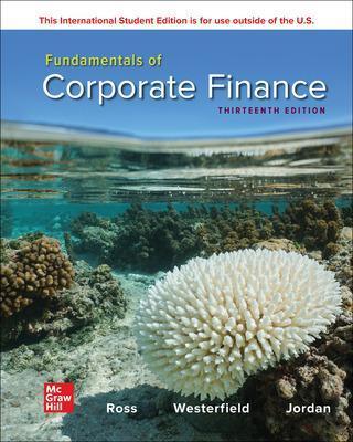 Fundamentals of Corporate Finance - Ross, Stephen, and Westerfield, Randolph, and Jordan, Bradford