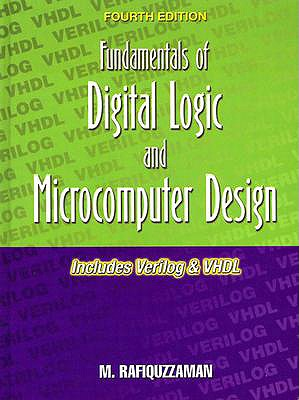 Fundamentals Of Digital Logic And Microcomputer Design Book By