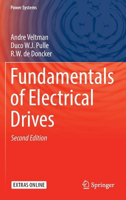 Fundamentals of Electrical Drives - Veltman, Andre