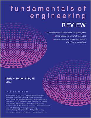 Fundamentals of Engineering Review - Potter, Merle C, and Bennett, Michael G, and Case, Eldon D