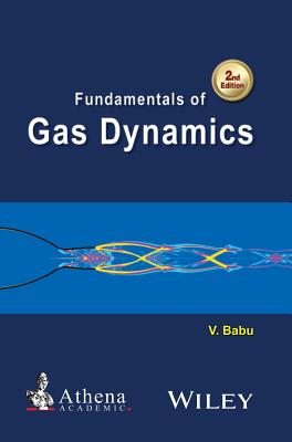 Fundamentals of Gas Dynamics - Babu, Vikash
