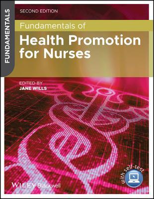 Fundamentals of Health Promotion for Nurses - Wills, Jane (Editor)