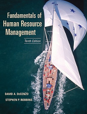 Fundamentals of Human Resource Management - DeCenzo, David A, and Robbins, Stephen P
