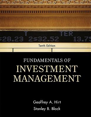 Fundamentals of Investment Management - Hirt, Geoffrey, and Block, Stanley, MD