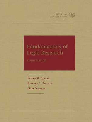 Fundamentals of Legal Research - Barkan, Steven, and Bintliff, Barbara, and Whisner, Mary