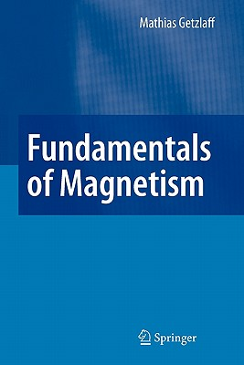 Fundamentals of Magnetism - Getzlaff, Mathias