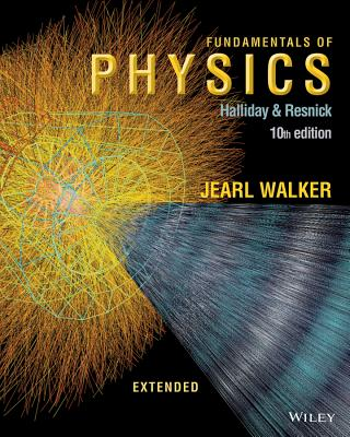 Fundamentals of Physics Extended - Halliday, David, and Resnick, Robert, and Walker, Jearl