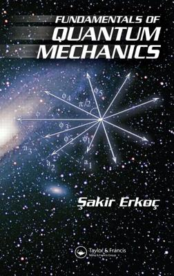 Fundamentals of Quantum Mechanics - Erkoc, Sakir