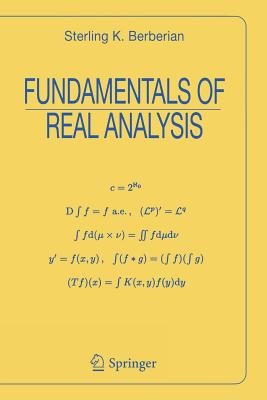 Fundamentals of Real Analysis - Berberian, Sterling K