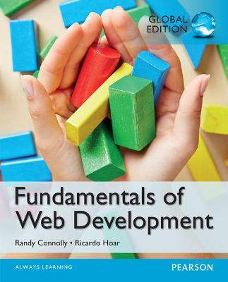 Fundamentals of Web Development, Global Edition - Connolly, Randy, and Hoar, Ricardo