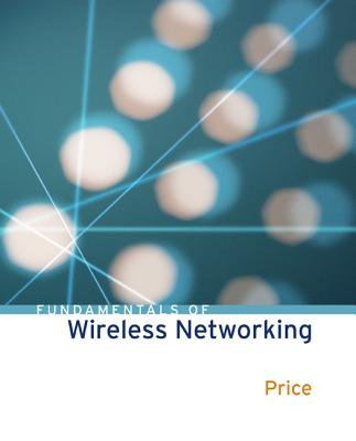 Fundamentals of Wireless Networking - Price, Ron, and Price Ron