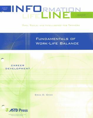 Fundamentals of Work-Life Balance - Chick, Erica D