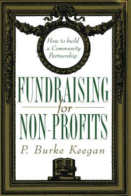 Fundraising for Nonprofits - Keegan, P Burke