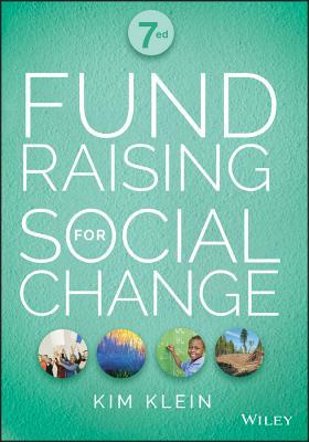 Fundraising for Social Change - Klein, Kim