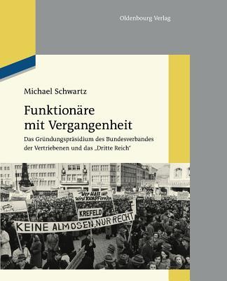 Funktion?re Mit Vergangenheit - Schwartz, Michael