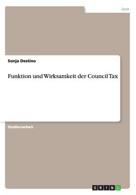 Funktion Und Wirksamkeit Der Council Tax - Destino, Sonja