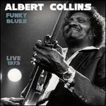 Funky Blues: Live 1973