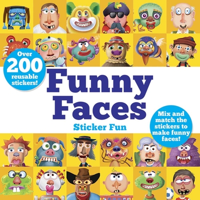 Funny Faces Sticker Fun: Mix and Match the Stickers to Make Funny Faces - Graham, Oakley