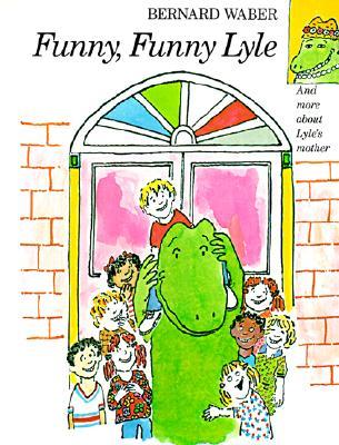 Funny, Funny Lyle - Waber, Bernard