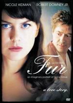 Fur: An Imaginary Portrait of Diane Arbus - Steven Shainberg