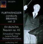 Furtwängler Conducts Brahms, Vol. 2