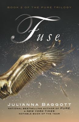 Fuse - Baggott, Julianna, M.F.A.