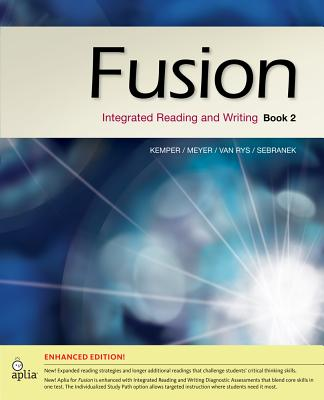 Fusion Book 2, Enhanced Edition: Integrated Reading and Writing - Kemper, Dave, and Meyer, Verne, and Van Rys, John