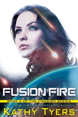 Fusion Fire - Tyers, Kathy