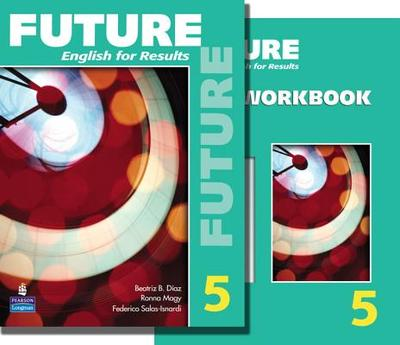 Future 5 Package: Student Book (with Practice Plus CD-Rom) and Workbook - Maynard, Mary Ann, and Lambert, Jeanne, and Gargagliano, Arlen
