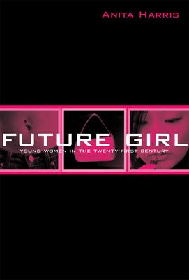 Future Girl - Harris, Anita