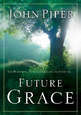 Future Grace - Piper, John