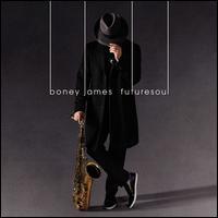 Futuresoul - Boney James
