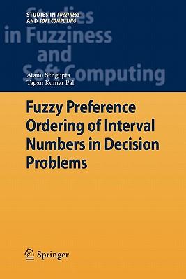Fuzzy Preference Ordering of Interval Numbers in Decision Problems - Sengupta, Atanu, and Pal, Tapan Kumar