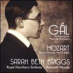 Gál: Concerto for Piano & Orchestra; Mozart: Piano Concerto No. 22 K.482